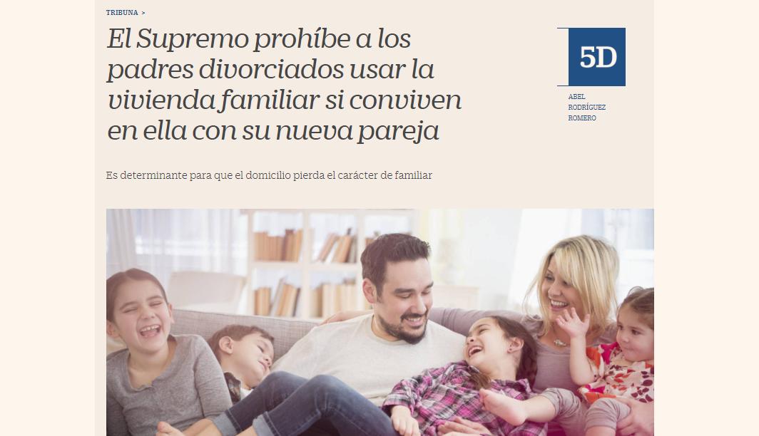 El Supremo prohíbe a los padres divorciados usar la vivienda familiar si conviven en ella con su nueva pareja